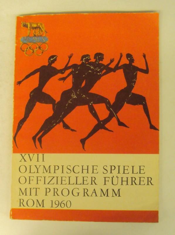 | XVII Olympische Spiele. Offizieller Führer mit Programm