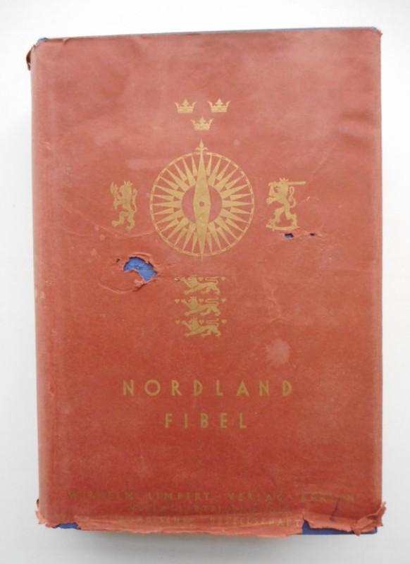 Nordische Gesellschaft (Hg.) Nordland-Fibel. Mit 78 s/w-Bildseiten u. 32 Tafeln