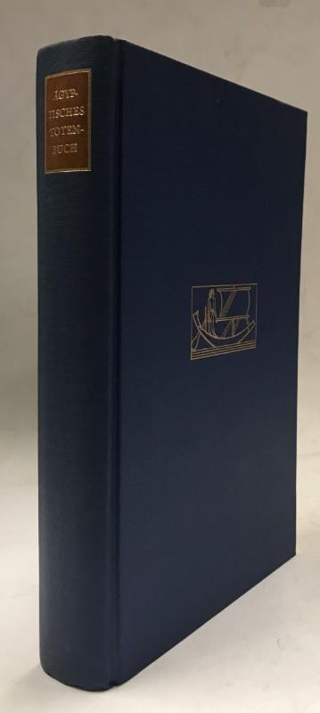 | Agyptisches Totenbuch. Übersetzt und kommentiert von Gregoire Kolpaktchy.