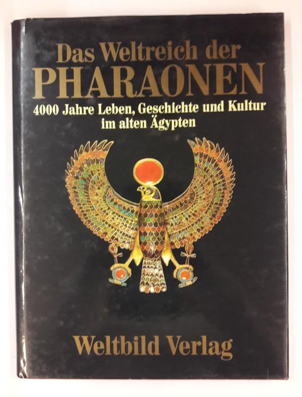| Das Weltreich der Pharaonen. 4000 Jahre Leben