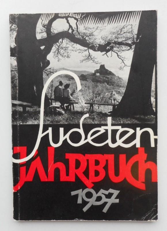 Seliger-Gemeinde (Hg.) Sudeten-Jahrbuch 1957 der Seliger-Gemeinde. Mit s/w-Abb.