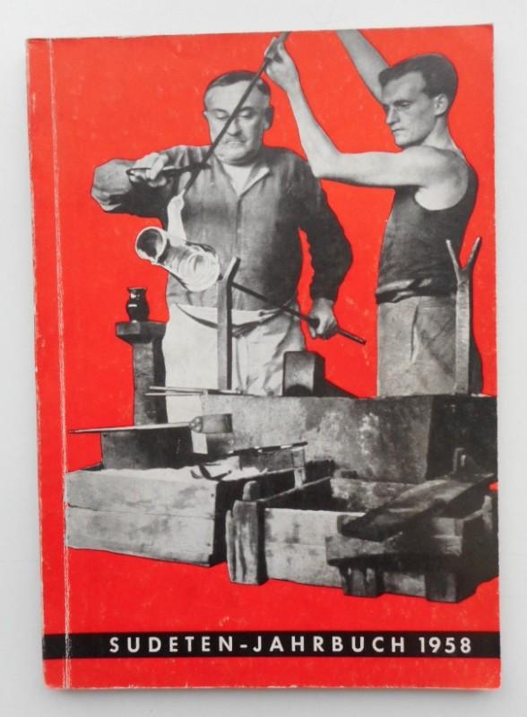 Seliger-Gemeinde (Hg.) Sudeten-Jahrbuch 1958 der Seliger-Gemeinde. Mit s/w-Abb.