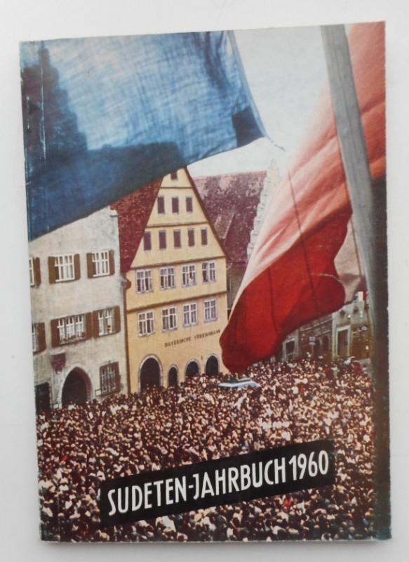 Seliger-Gemeinde (Hg.) Sudeten-Jahrbuch 1960 der Seliger-Gemeinde. Mit s/w-Abb.