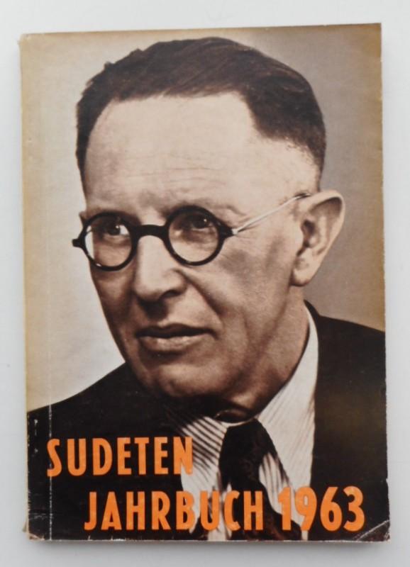 Seliger-Gemeinde (Hg.) Sudeten-Jahrbuch 1963 der Seliger-Gemeinde. Mit s/w-Abb.