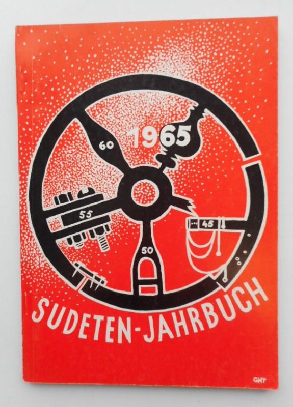Seliger-Gemeinde (Hg.) Sudeten-Jahrbuch 1965 der Seliger-Gemeinde. Mit s/w-Abb.