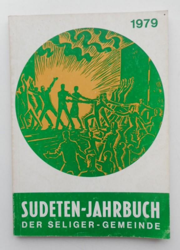 Seliger-Gemeinde (Hg.) Sudeten-Jahrbuch der Seliger-Gemeinde 1979 (28. Jg.). Mit s/w-Abb.
