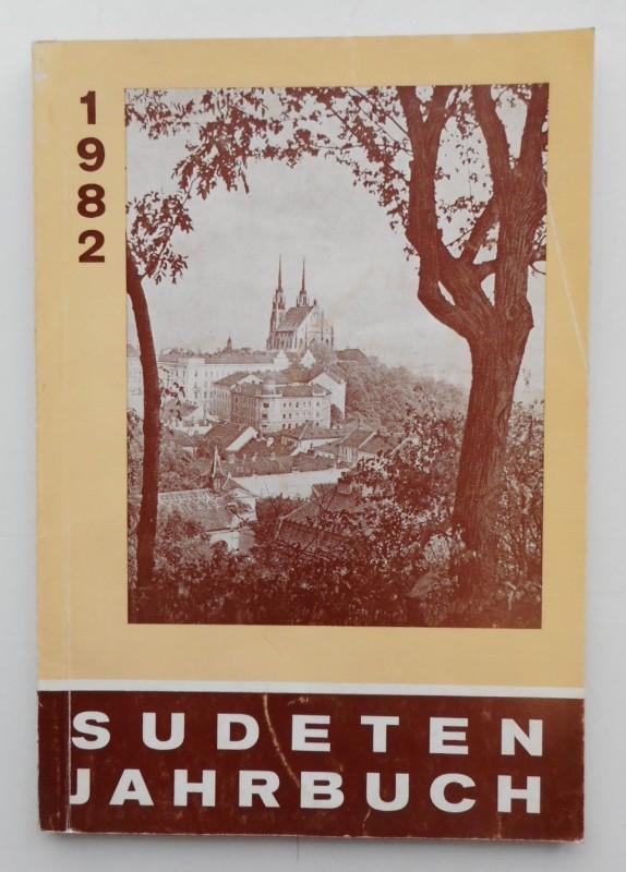 Seliger-Gemeinde (Hg.) Sudeten-Jahrbuch der Seliger-Gemeinde 1982 (31. Jg.). Mit s/w-Abb.