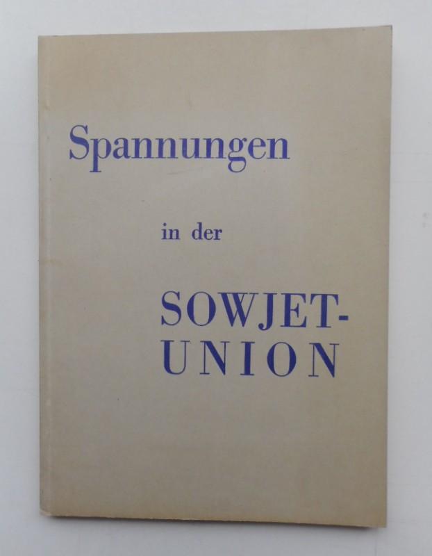 | Spannungen in der Sowjetunion.