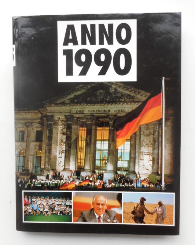 | Anno 1990. Chronik von Tag zu Tag - Themen des Jahres - Länder im Blickpunkt.