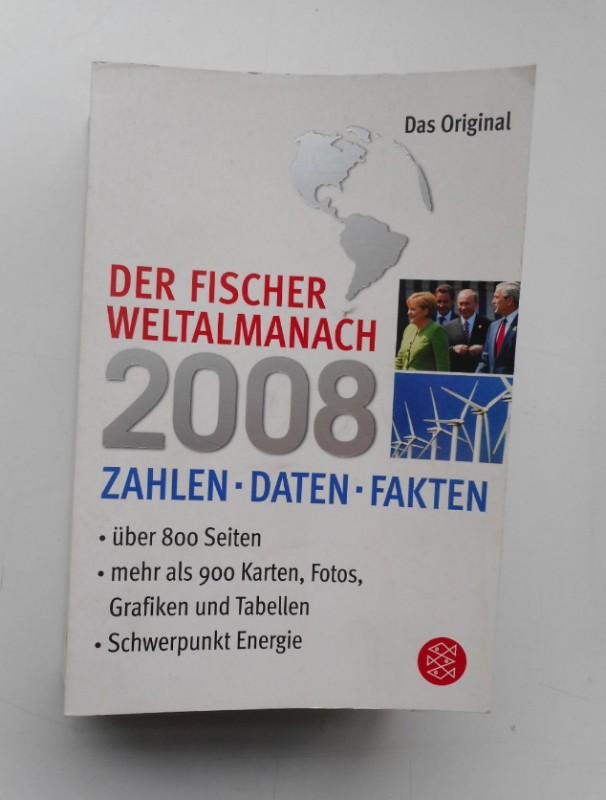 | Der Fischer Weltalmanach 2008. Zahlen - Daten - Fakten.