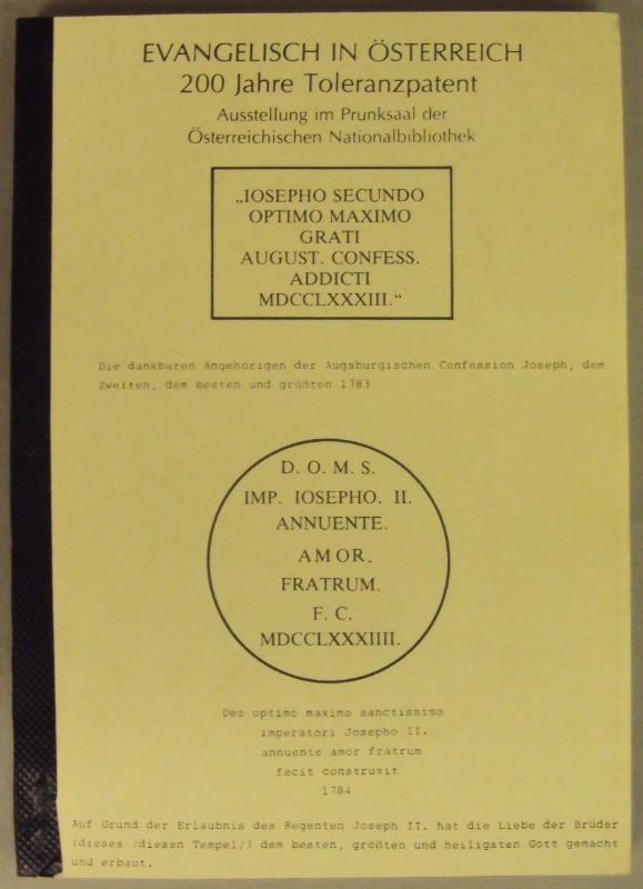 | Evangelisch in Österreich - 200 Jahre Toleranzpatent. Ausstellung im Prunksaal der Österreichischen Nationalbibliothek.