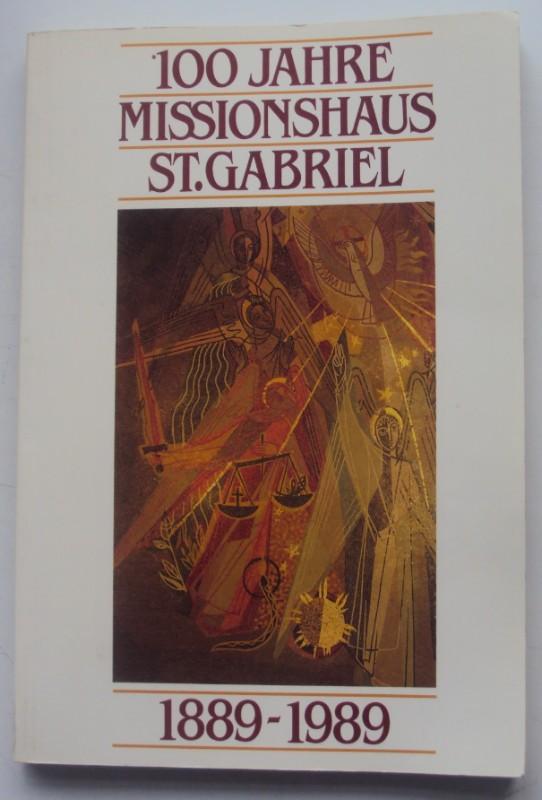 | 100 Jahre Missionshaus St. Gabriel 1889-1989. Festschrift