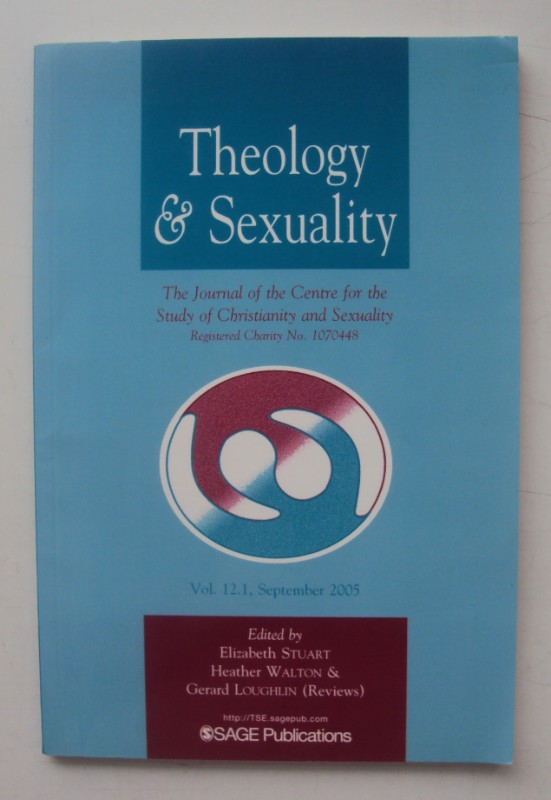 | Theology & Sexuality. The Journal of the Centre for the Study of Christianity and Sexuality. Vol. 12.1