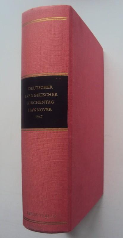 | Deutscher Evangelischer Kirchentag Hannover 1967. Dokumente.