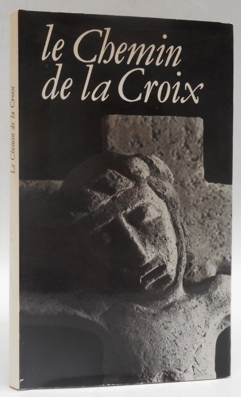 | Le Chemin de la Croix. Texte de Paul Claudel. Sculptures de Claude Gruer. Photographies de Michel Magat