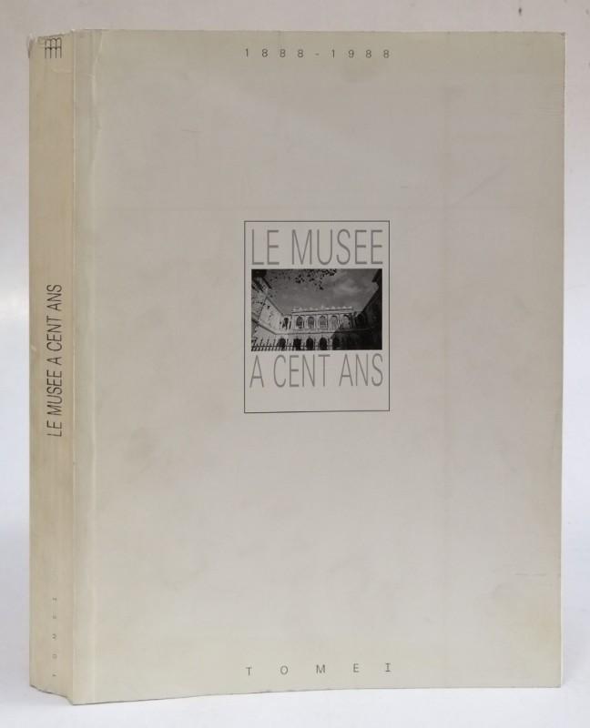Musée de Toulon (Ed.) Le musée a cent ans 1888-1988. Exposition