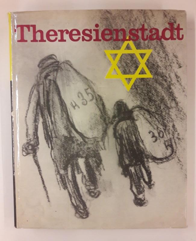 | Theresienstadt. Sammelband. Mit etlichen Zeichnungen u. Abb.