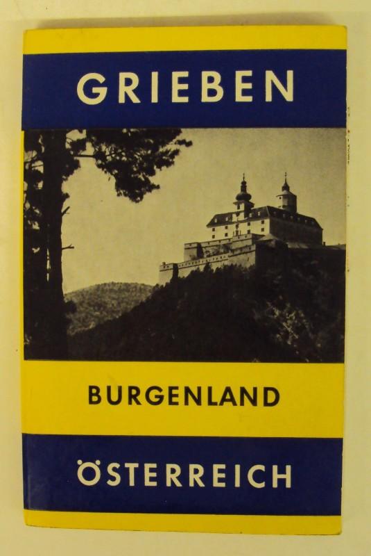 Grieben-Reiseführer Bd. 251 Burgenland und Niederösterreich östlich der Südbahn.