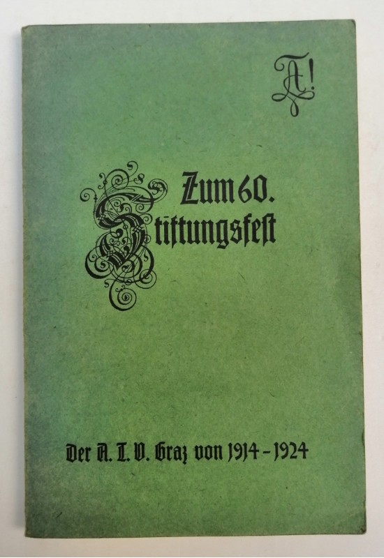 | Zum 60. Stiftungsfest. Der A. T. V. Graz von 1914-1924. Mit s/w-Abb. u. Illustrationen