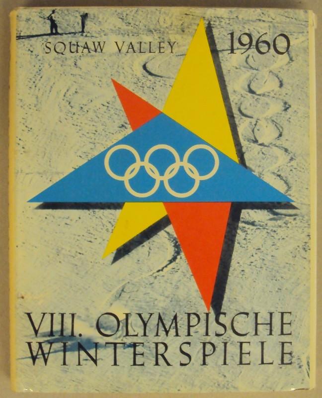 | Olympia 1960. Ein Bericht über die VIII. Olympischen Winterspiele in Squaw Valley. Offizielle Publikation des Österreichschen Olympischen Comités. Mit Abb.