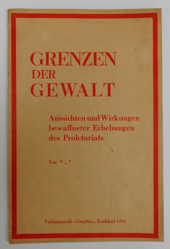   Grenzen der Gewalt. Aussichten und Wirkungen bewaffneter Erhebungen des Proletariats.
