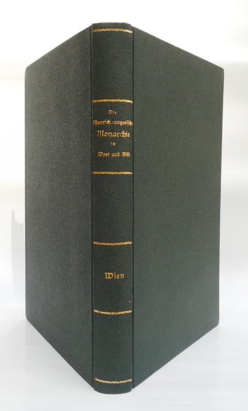 Kronprinz Erzherzog Rudolf (Hg.) Die österreichisch-ungarische Monarchie in Wort und Bild.  24 Bände (komplett).  Mit zahlr. Illustrationen