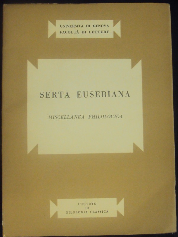 | Serta Eusebiana. Miscellanea philologica. Mit Front