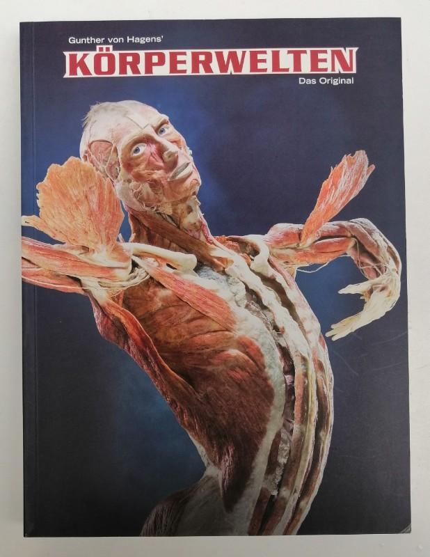 | Gunther von Hagen's Körperwelten. Das Original. Katalog zur Ausstellung. Mit zahlr. Abb.