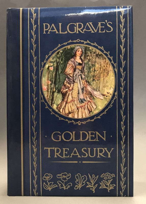 | Palgrave's golden Treasury. The golden Treasury of the best Songs & Lyrics in the English Language with an Introduction by Edward Hutton.