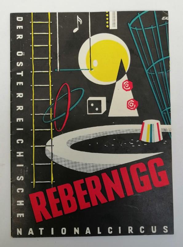 | Der österreichische Nationalcircus Rebernigg. Internationales Programm 1960. Mit s/w-Abb.