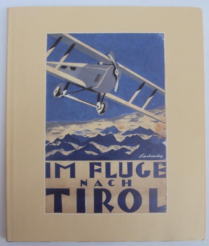 Festschrift Prachensky Im Fluge nach Tirol. Maßstab und Harmonie. Für Hubert Prachensky. Herausgegeben von seinen Freunden. Beiliegend: handschriftlicher Dank an Freunde (2 Bll.)