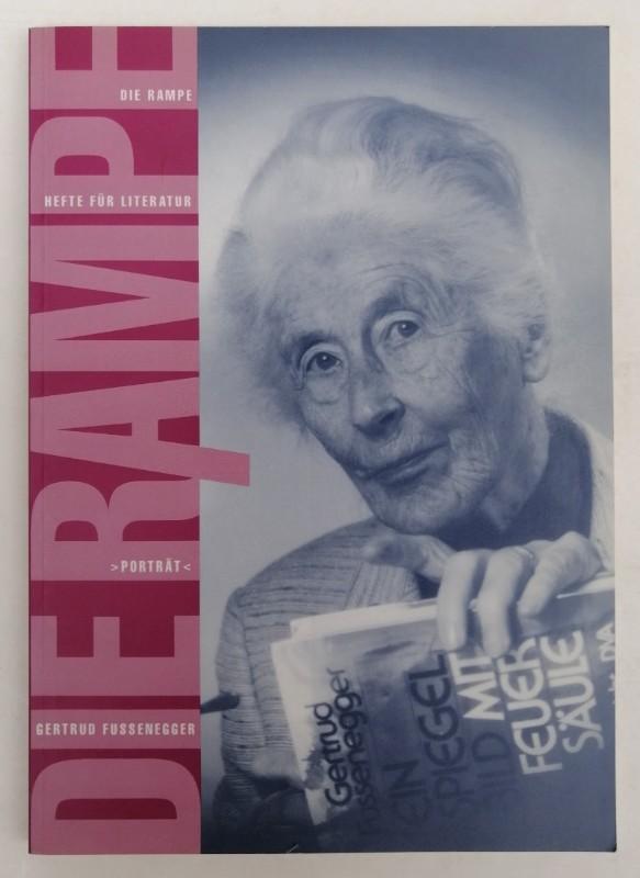 | Die Rampe. Hefte für Literatur. Porträt: Gertrud Fussenegger. Mit zahlr. Abb.