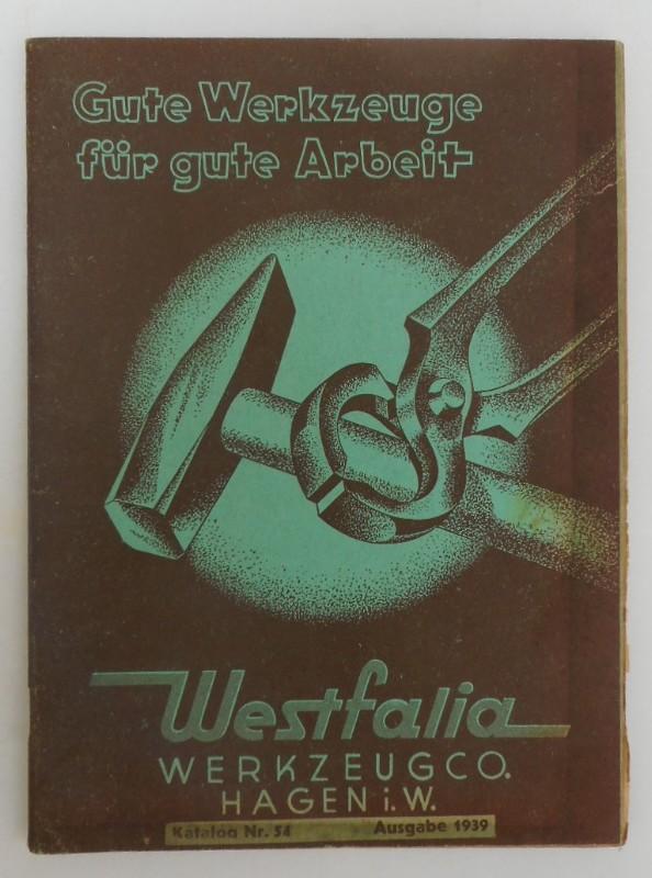   Gute Werkzeuge für gute Arbeit. Westfalia Werkzeug Co. Katalog Nr. 54. Mit zahlr. Illustrationen