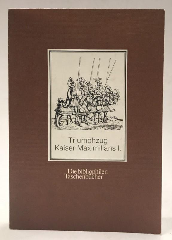   Triumphzug Kaiser Maximilians I.