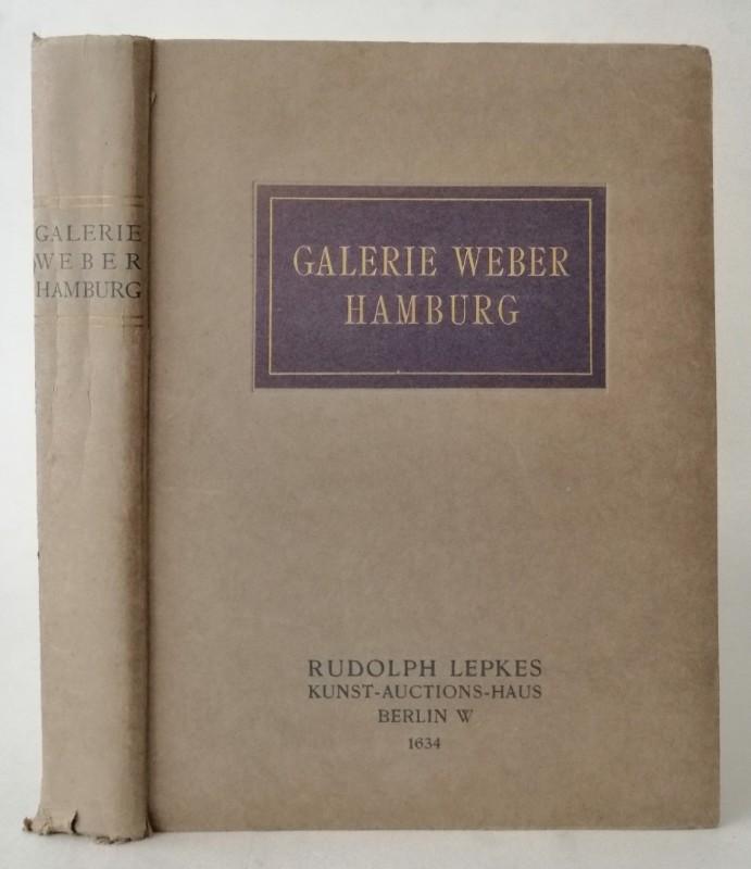 | Galerie Weber Hamburg. Versteigerungskatalog. Mit 15 Radierungen u. 89 Lichtdrucktafeln