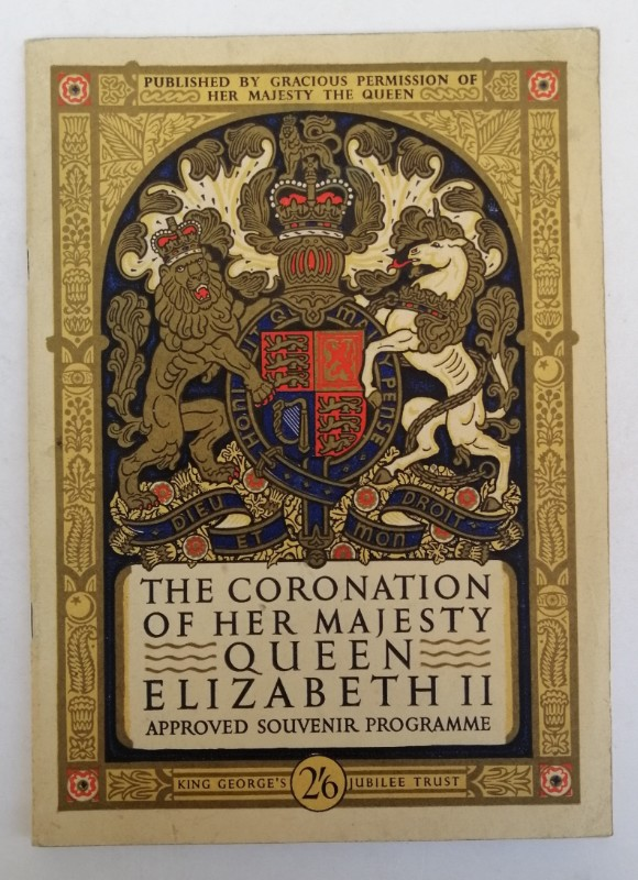 | The Coronation of Her Majesty Queen Elizabeth II. 2 June 1953. Approved Souvenir Programme. With many b/w-pictures