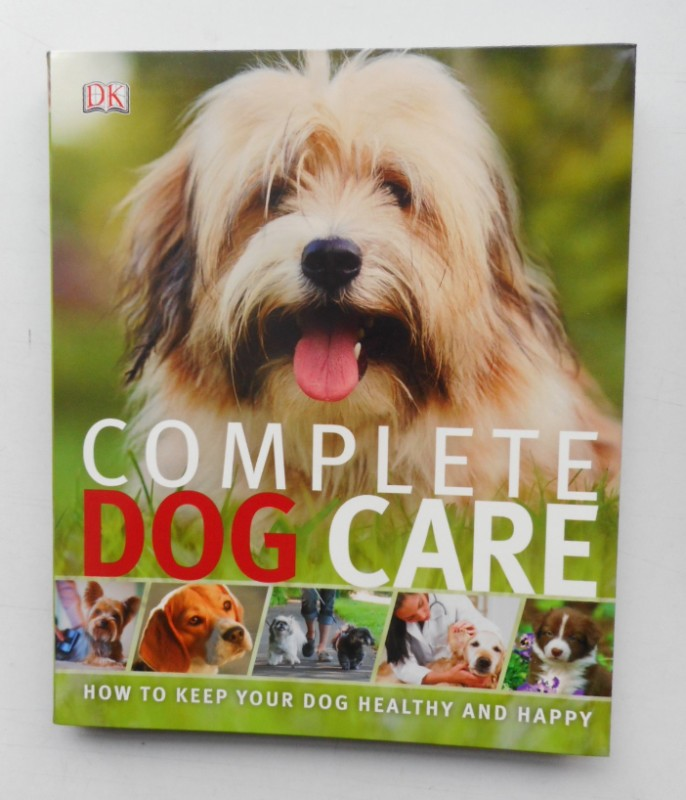 | Complete Dog Care. How to Keep Your Dog Healthy and Happy. With many pictures