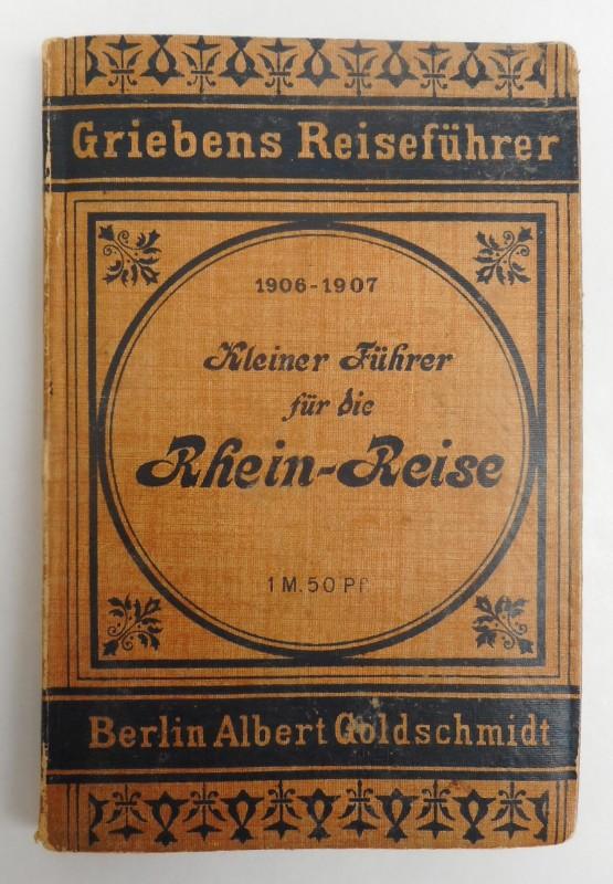 """  Kleiner Führer für die Rhein-Reise von Köln bis Frankfurt. Nach der 25. Auflage des größeren Reisehandbuchs """"Der Rhein"""". Mit 7 Karten"""