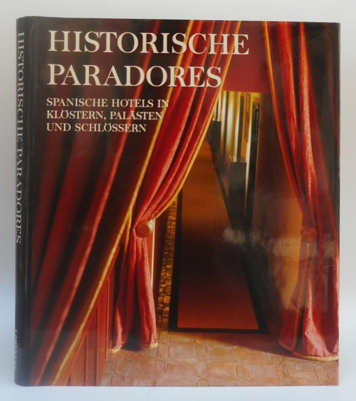   Historische Paradores. Spanische Hotels in Klöstern
