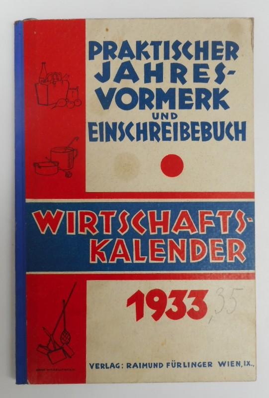 | Praktischer Jahresvormerk und Einschreibebuch. Wirtschafts-Kalender 1933.