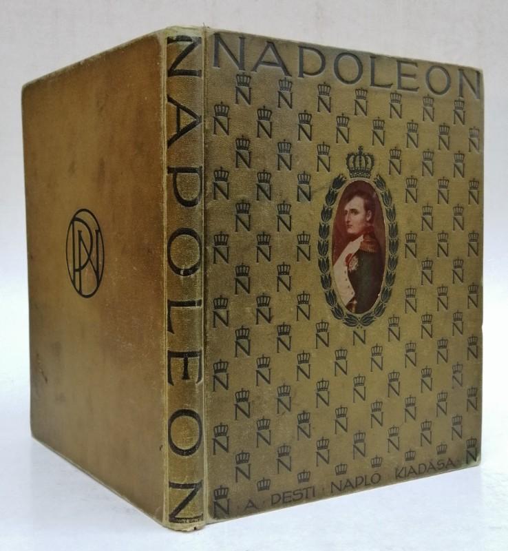 | Napoleon Album. I. Napoleon élete és kora