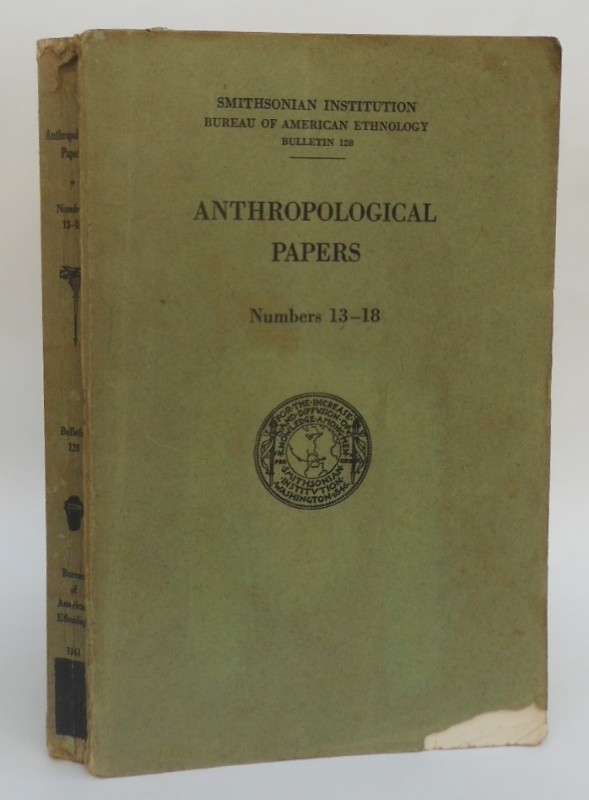 | Anthropological Papers. Numbers 13-18. With 52 plates and 77 text figures