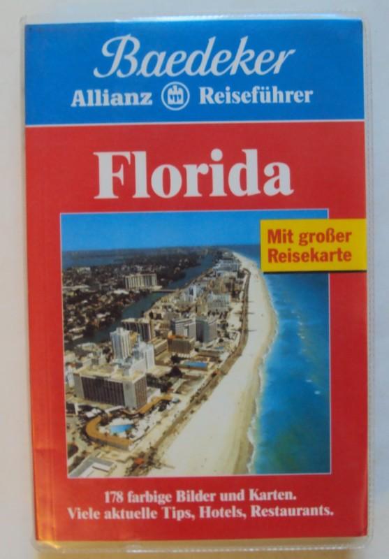   Baedeker Allianz Reiseführer Florida. Mit einer beiliegenden großen Reisekarte