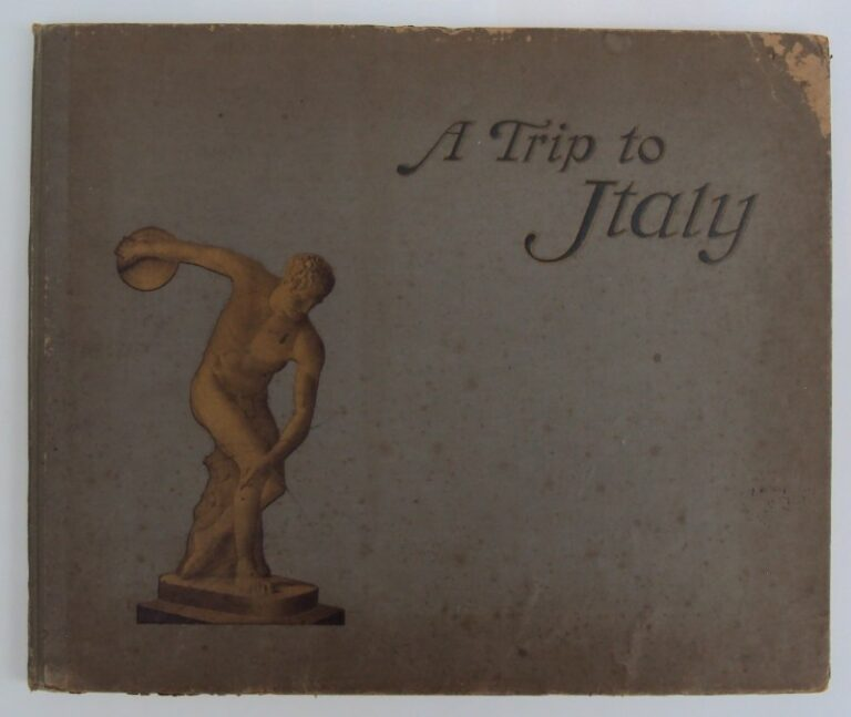 | A Trip to Italy. 600 Photographic Illustrations of the Principal Objects of Interest.