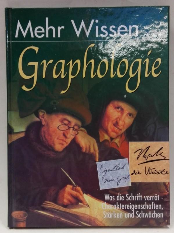 | Mehr Wissen ... Graphologie. Was die Schrift verrät - Charaktereigenschaften