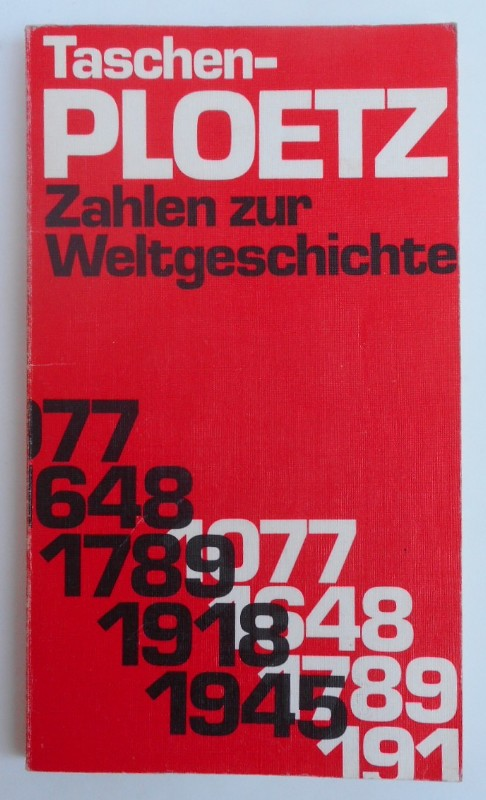   Taschen-Ploetz. Zahlen zur Weltgeschichte. Mit 22 Tabellen
