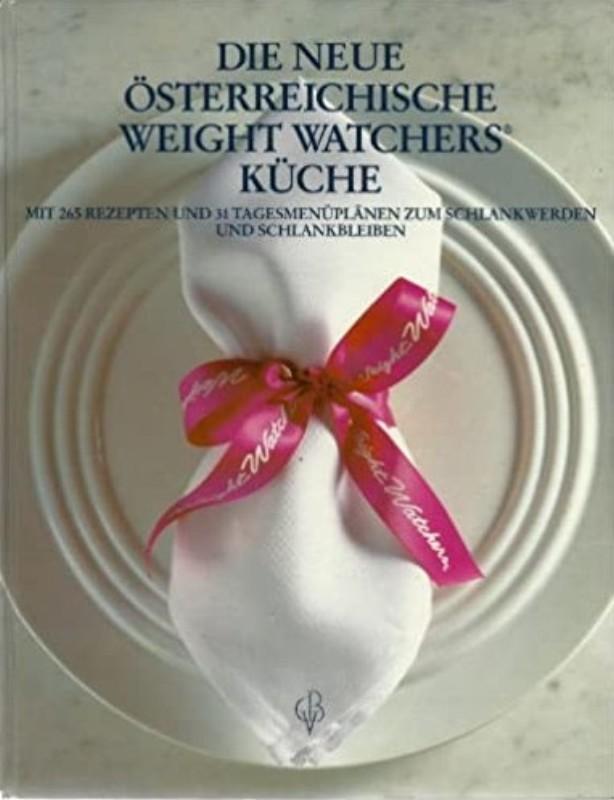   Die neue österreichische Weight Watchers Küche. Mit 265 Rezepten und 31 Tagesmenüplänen zum Schlankwerden und Schlankbleiben. 29 Farbtafeln nach Photographien von Stefan Liewehr