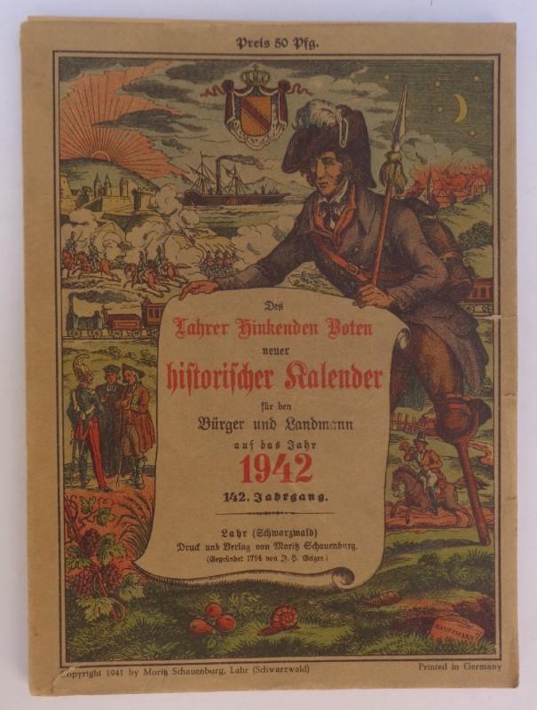 | Des Lahrer Hinkenden Boten neuer historischer Kalender für den Bürger und Landmann auf das Jahr 1942. 142. Jg. Mit Illustrationen