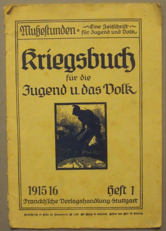   Kriegsbuch für die Jugend und das Volk. Mit zahlr. Abb. u. Illustrationen