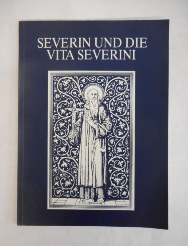 | Severin und die Vita Severini. 3 Lorcher Symposium
